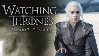 GAME OF THRONES SEASON 7 EP 1: DRAGONSTONE - WATCHING THRONES