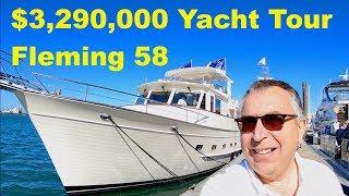 3 290 000 Yacht Tour Fleming 58