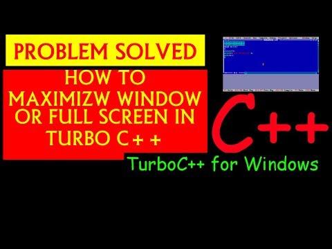 Fixing Full Screen Or Maximize Turbo C++ Window