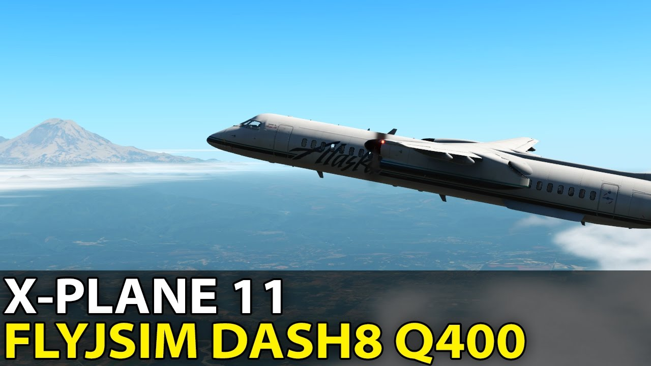 The Seattle Triangle, FlyJSim Bombardier Dash8 Q400 in X-Plane 11