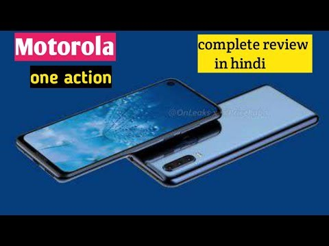 Motorola one action complete review in hindi||camera,price, specifications,launch date in India