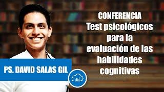TEST PARA HABILIDADES COGNITIVAS. Conferencia online. Ps. José David Salas Gil