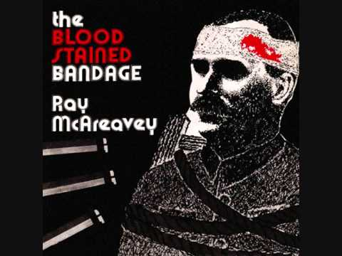 Ray McAreavey - The Blood Stained Bandage - 1916 Easter Rising