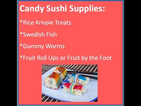 Learn how to make candy sushi