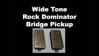 WideTone - Rock Dominator Pickup Demo (sad but true cover)
