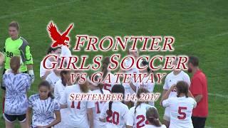 Frontier Regional School Girls Soccer VS Gateway Regional HS Sept 14th 2017
