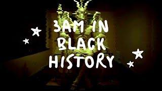 Live 🎥    3am in Black History Month - Black Nobility, Black Magic, Black