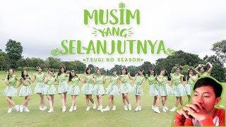 [MV Reaction] Musim yang Selanjutnya (Tsugi no Season) - JKT48