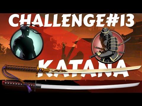 Challenge#13: Shogun Vs Katana