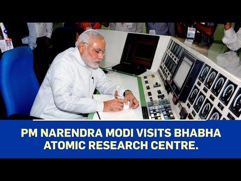 PM Narendra Modi visits Bhabha Atomic Research Centre.
