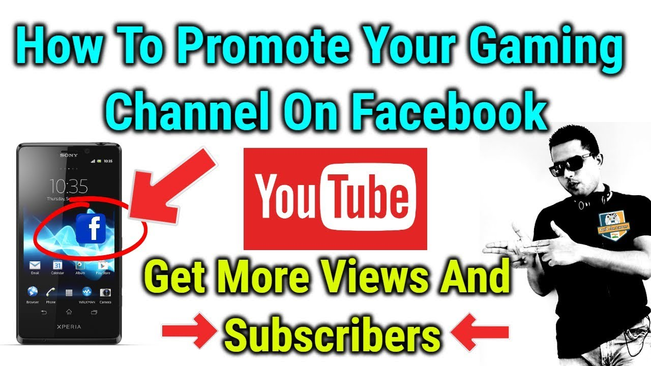 How To Promote Your Gaming Channel On Facebook Get More View N Subscribers Youtube