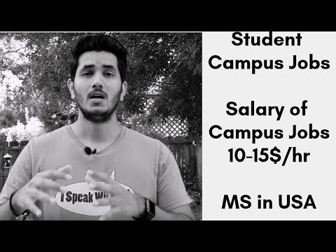 Different Student Campus Jobs In USA | Salary Of Student Campus Jobs | MS In USA