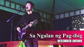 December Avenue - Sa Ngalan ng Pag ibig | Live in Pagadian City