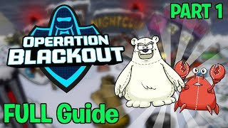 Operation Blackout Walkthrough 2017!! [Part 1] (Club Penguin Rewritten)