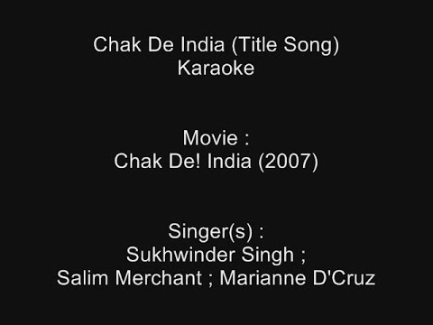 Chak De India (Title Song) - Karaoke - Sukhwinder Singh ; Salim Merchant ; Marianne D'Cruz