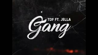 TDF ( Brrawz91 & MW ) - Gang Ft. Jella