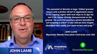 Investor Stream chats with: Myanmar Metals Executive Chairman John Lamb (January 25, 2021)