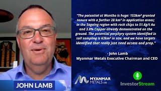 Investor Stream chats with: Myanmar Metals Executive Chairman John Lamb (January 25, 2021)