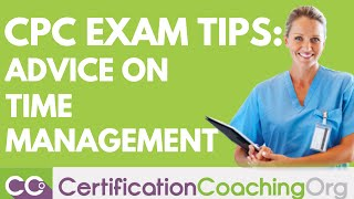 CPC Exam Tips — Advice on Time Management