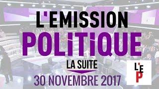REPLAY INTEGRAL - L'Emission politique, la suite – 30 novembre 2017  (France 2)