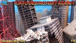 Tokyo Destroyed Again!? Tokusatsu Mini City 115 Subtokyo