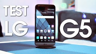 TEST du smartphone LG G5 - High Tech