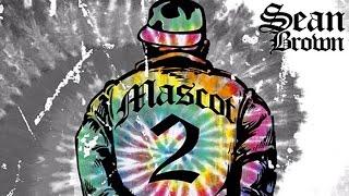 Sean Brown - Wait Till We Get Home ft. Math Allen (Mascot 2)