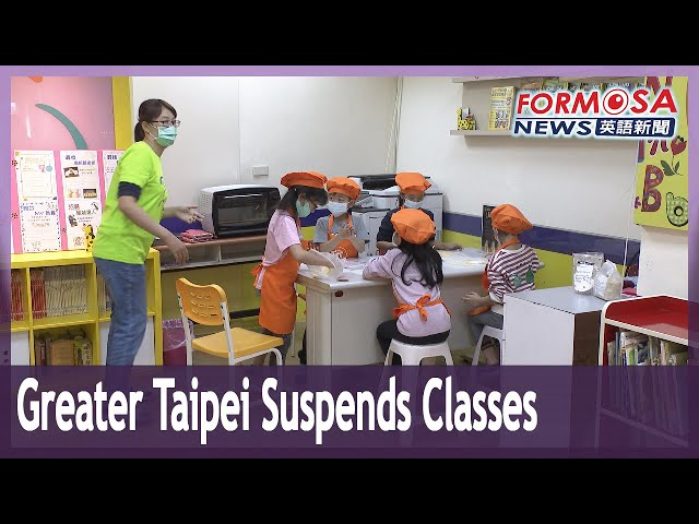 Greater Taipei suspends classes at high school level and below