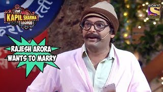 Rajesh Arora Wants To Marry His Customer - The Kapil Sharma Show