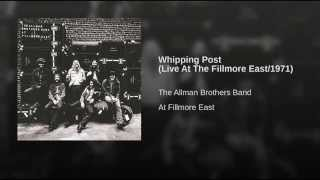 Whipping Post (Live At The Fillmore East/1971)