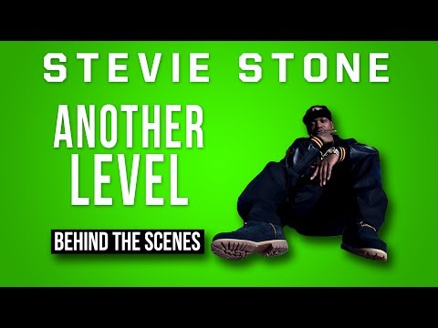 Stevie Stone - Another Level | Behind The Scenes Of The Video!