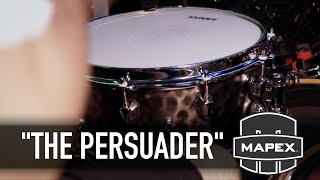 Mapex Drums - The Persuader Snare Drum