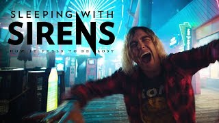 Download SLEEPING WITH SIRENS - How It Feels To Be Lost (Official Music Video)