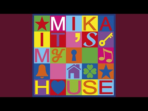 It's My House