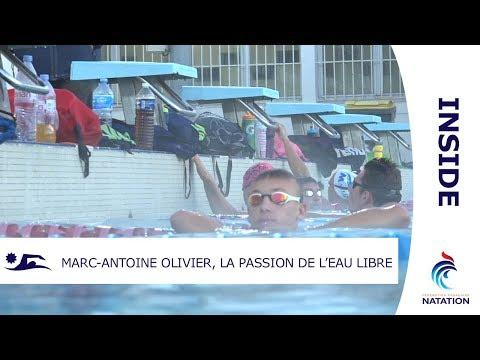 Marc-Antoine Olivier, la passion de l'eau libre - INSIDE