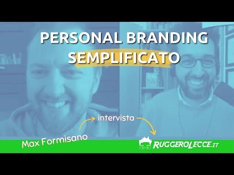 Personal Branding Semplificato. Ruggero Lecce intervistato da Max Formisano per l'Elite Club