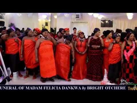 Funeral of Madam Felicia Dankwa by Bright Otchere -Hannover