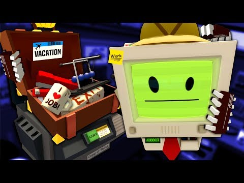 I QUIT, TIME FOR A VACATION – Job Simulator (VR)