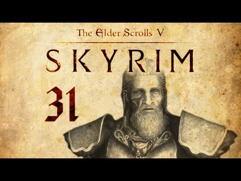 Skyrim Play 31 - Funeral & King