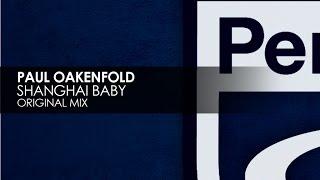 Paul Oakenfold - Shanghai Baby