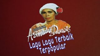 Koleksi Lagu Asmidar Darwis | Lagu nasyid Terbaik | Lagu Irama Padang Pasir | Lagu Nasyid Lawas