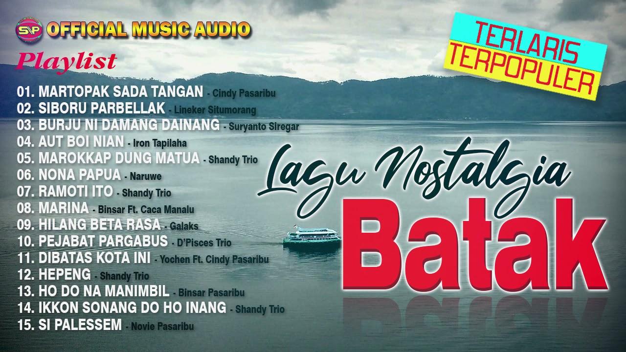 DOWNLOAD Lagu Batak Terbaru – Seleksi Terpopuler Lagu Batak Nostalgia (Official Music Audio) Mp3 song