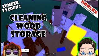 Cleaning Wood Storage [Finisher] Roblox Lumber Tycoon 2