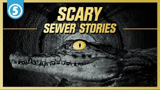 5 Scariest Things Found in the Sewers | Sewer System Horror Stories...