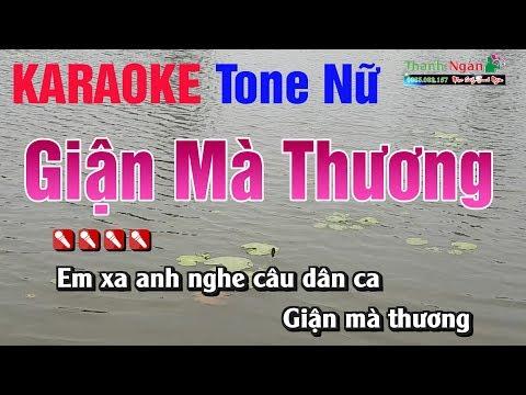 Giận Mà Thương Karaoke || Tone Nữ - Nhạc Sống Thanh Ngân