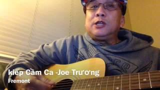 Kiếp Cầm Ca - Joe Truong - Guitar