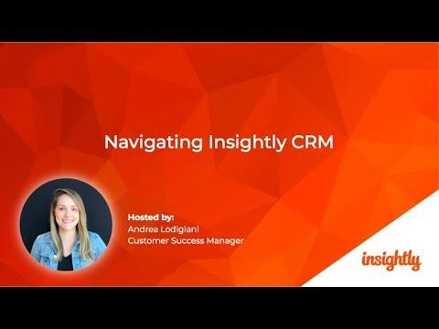 Navigating Insightly CRM Webinar