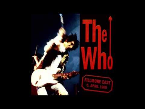 The Who - Live at the Fillmore East, April 6, 1968