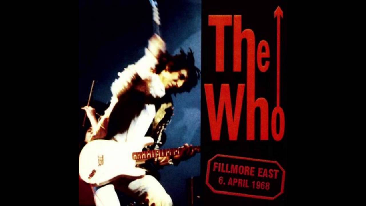 the who live at the fillmore east april 6 1968 youtube. Black Bedroom Furniture Sets. Home Design Ideas