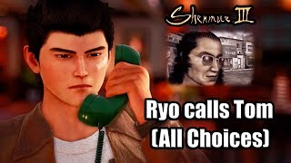 SHENMUE 3 Ryo calls Tom Johnson (All Conversation Choices)